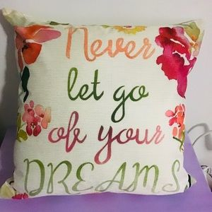 Cushion & Insert -Never Let Go Of Your Dreams -New